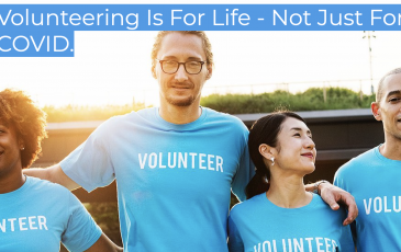 VOLUNTEERING IS FOR LIFE – NOT JUST FOR COVID   Agenda